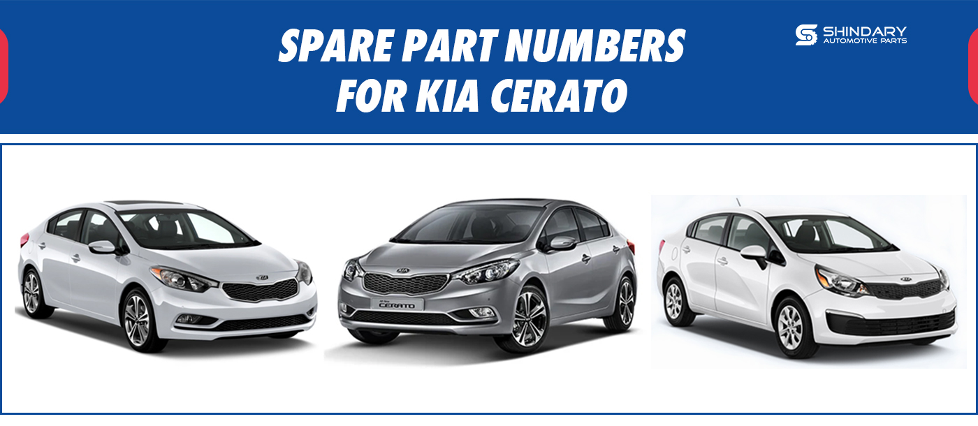 SPARE PARTS NUMBERS FOR KIA CERATO
