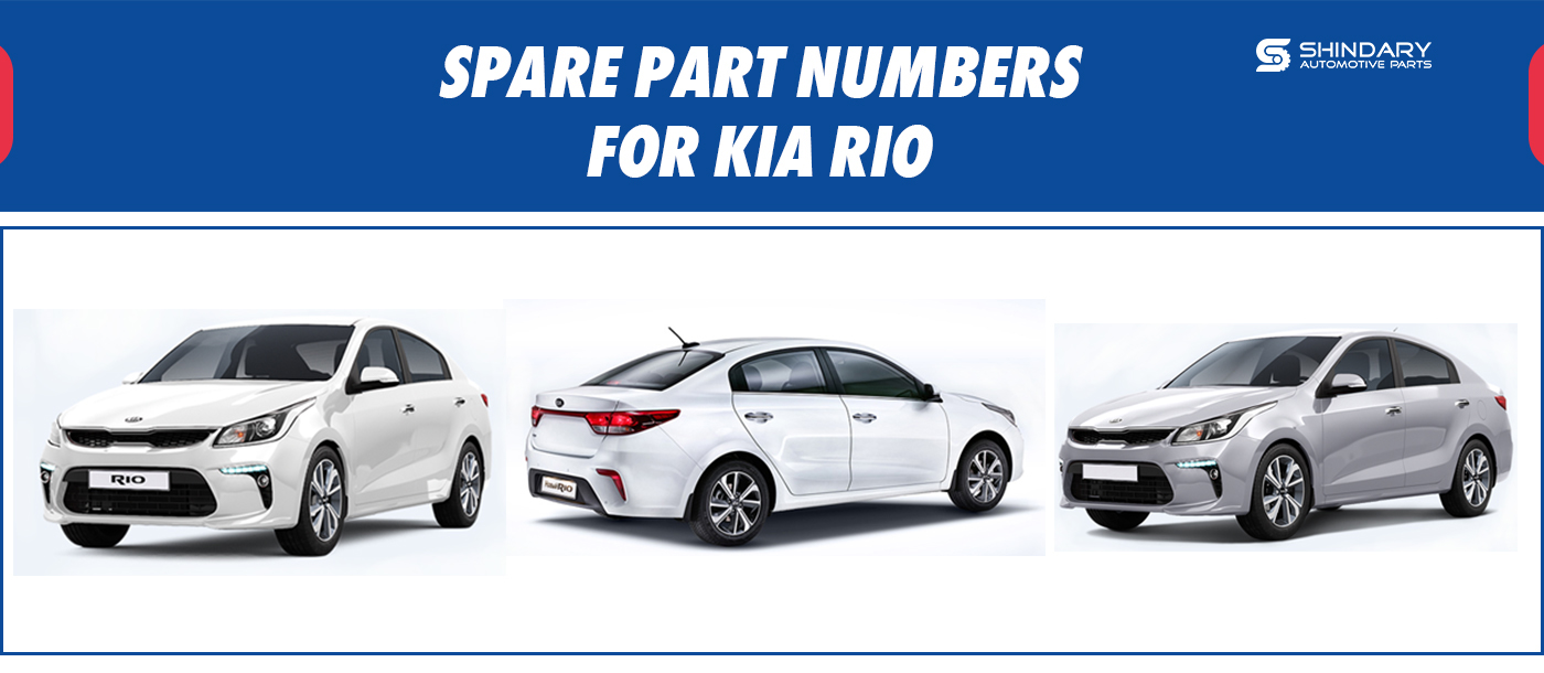 SPARE PARTS NUMBERS FOR KIA RIO