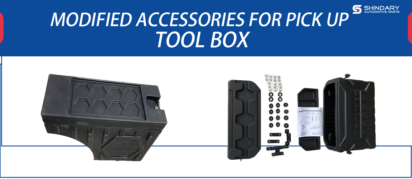 MODIFIED ACCESSORIES FOR PICK UP-TOOL BOX