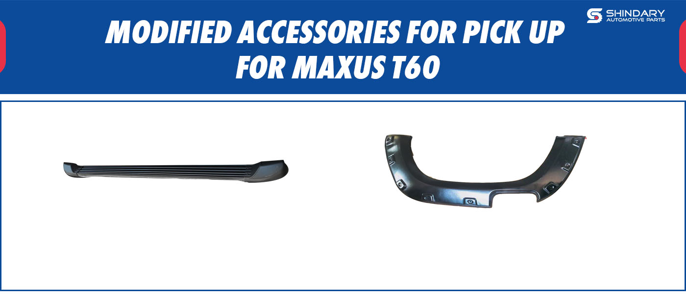 MODIFIED ACCESSORIES FOR PICK UP-MAXUS T60 SIDE STEP