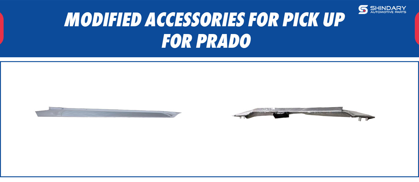 MODIFIED ACCESSORIES FOR PICK UP-PRADA SIDE STEP