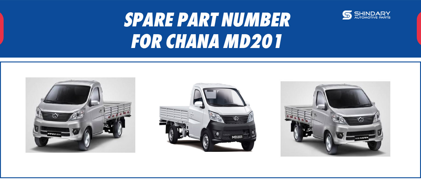 SPARE PARTS NUMBERS FOR CHANA MD201