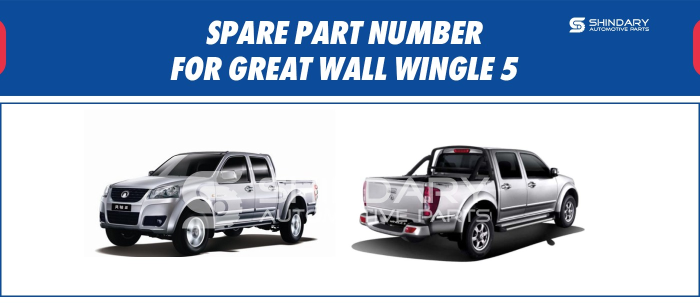 SPARE PARTS NUMBERS FOR GREAT WALL WINGLE5